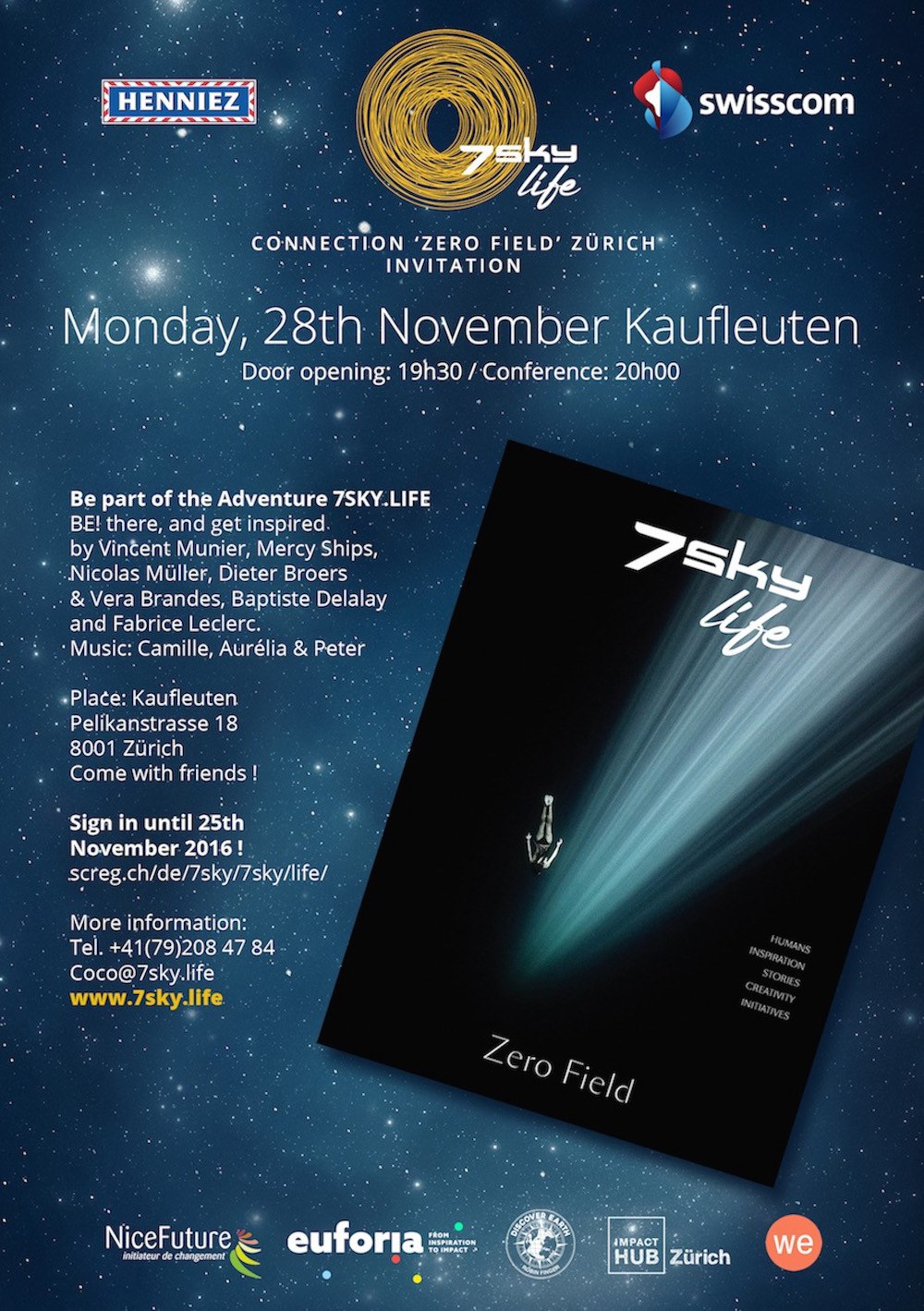 7sky.life Connection 'Zero Field' au Kaufleuten Zurich, le 28 novembre 16