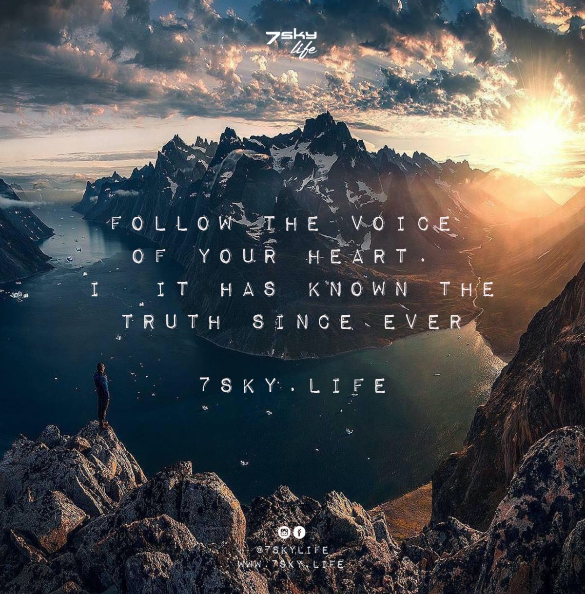 Follow The Voice of your Heart.